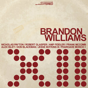 Brandon Williams / XII