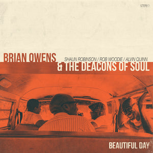 Brian Owens and the Deacons of Soul / Beautiful Day