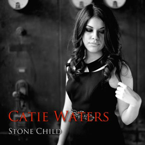 Catie Waters / Stone Child