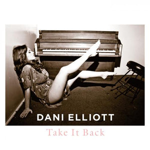 Dani Elliott / Take It Back