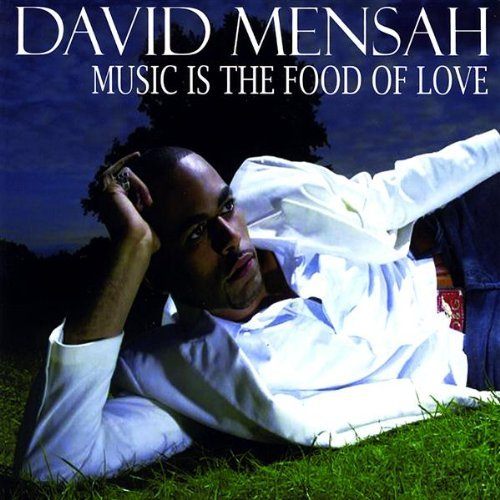 David Mensah / Music Is The Food Of Love