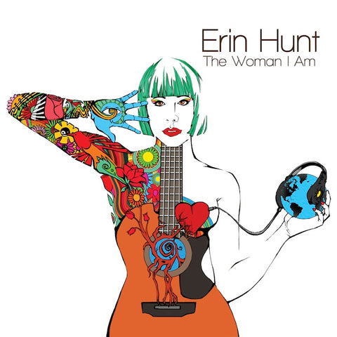 Erin Hunt / The Woman I Am