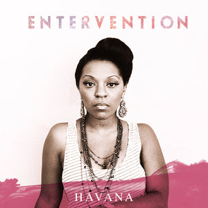Havana / Entervention