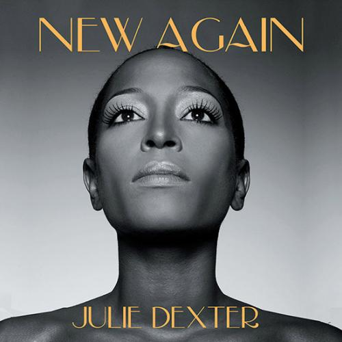 Julie Dexter / New Again