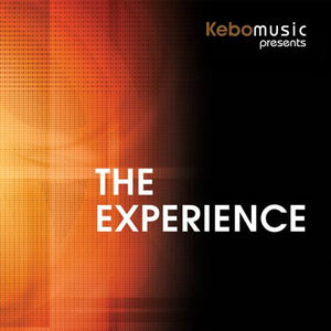 Kebomusic / Kebomusic Presents: The Experience