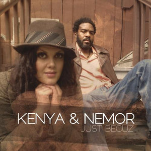 Kenya & Nemor / Just Becuz