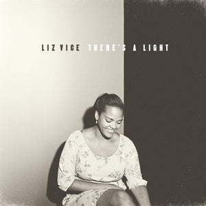 Liz Vice / There's A Light