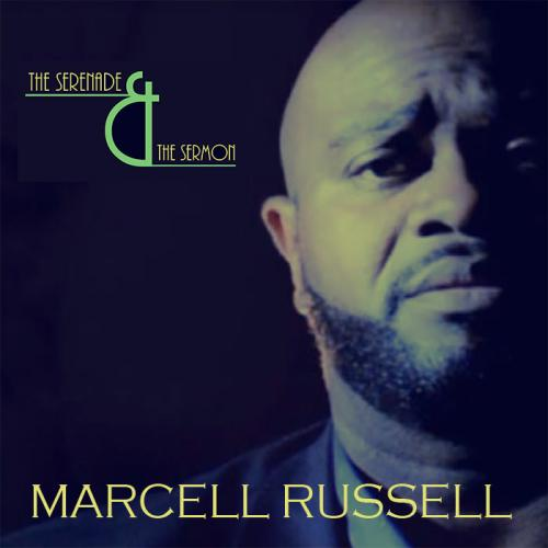 Marcell Russell / The Serenade &  The Sermon