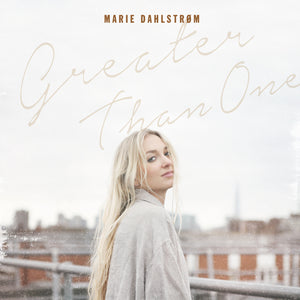 Marie Dahlstrom / Greater Than One