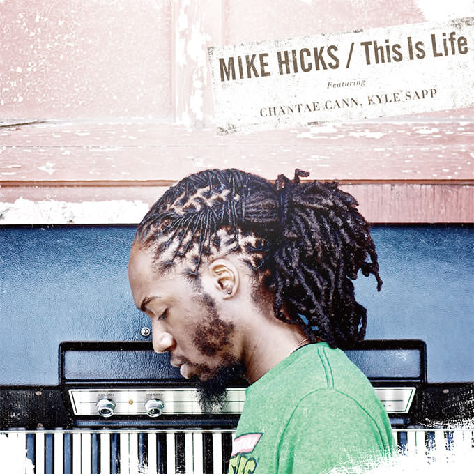 Mike Hicks / This Is Life