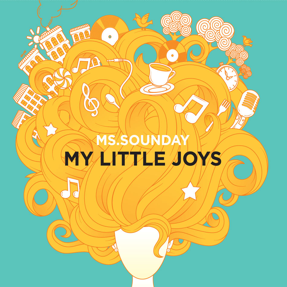 Ms.Sounday / My Little Joys