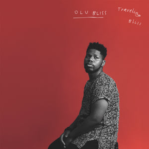 Olu Bliss / Traveling Bliss