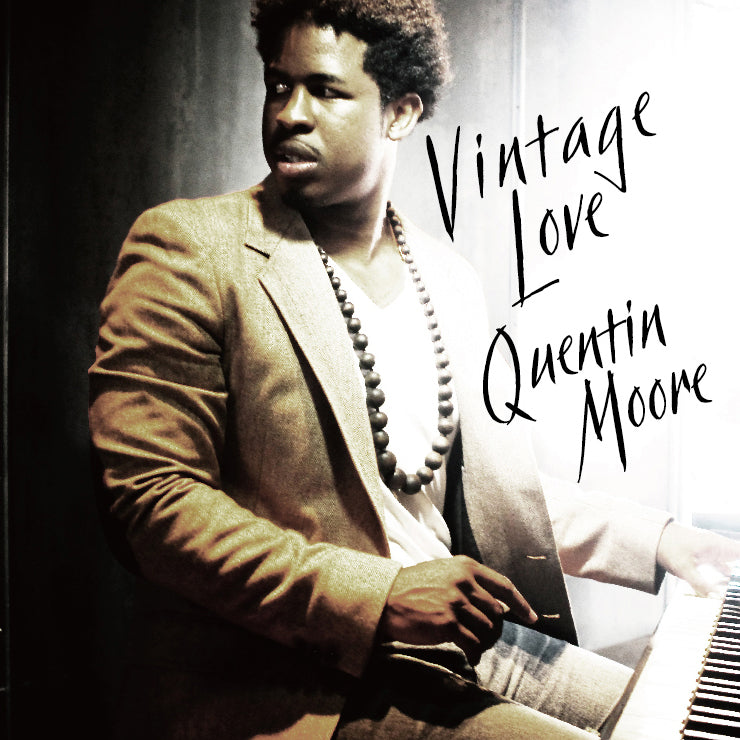 Quentin Moore / Vintage Love