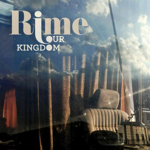 Rime / Our Kingdom