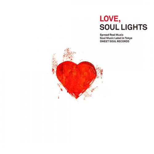 SWEET SOUL SELECT ARTISTS / LOVE, SOUL LIGHTS