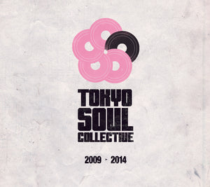 SWEET SOUL SELECT ARTISTS / TOKYO SOUL COLLECTIVE 2009 - 2014