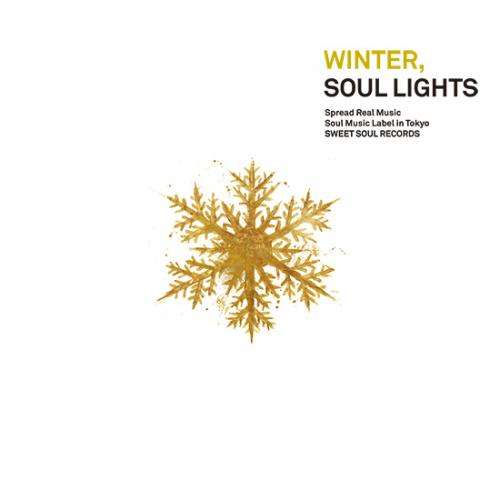 SWEET SOUL SELECT ARTISTS / WINTER, SOUL LIGHTS