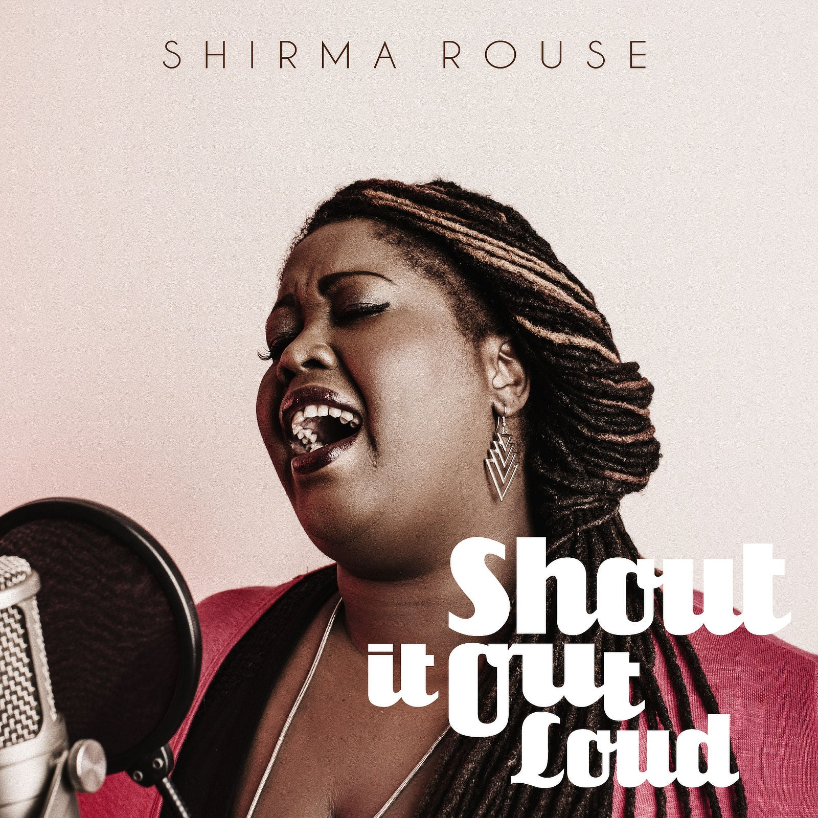 Shirma Rouse / Shout it OUt Loud