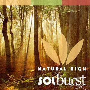Solburst / Natural High