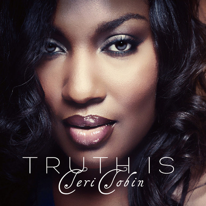 Teri Tobin / Truth is