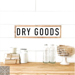 Dry Goods Handmade Wood Sign