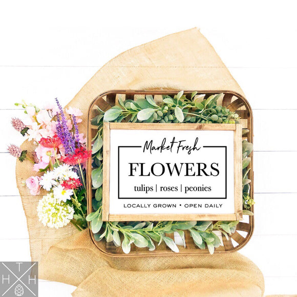 Fresh Market Flowers Handmade Wood Sign