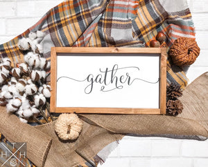 Handmade wood sign, home decor, fall home decor, fall sign, gather, gather sign, thanksgiving, thanksgiving sign, gift