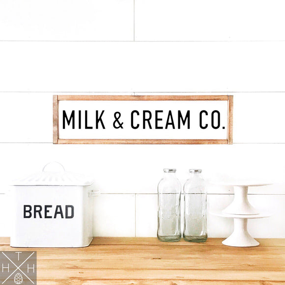 Milk & Cream Co. Handmade Wood Sign