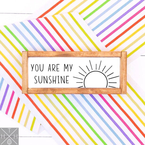 You Are My Sunshine Handmade Wood Sign