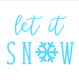 Let It Snow Interchangeable Sign Insert  **INSERT ONLY**
