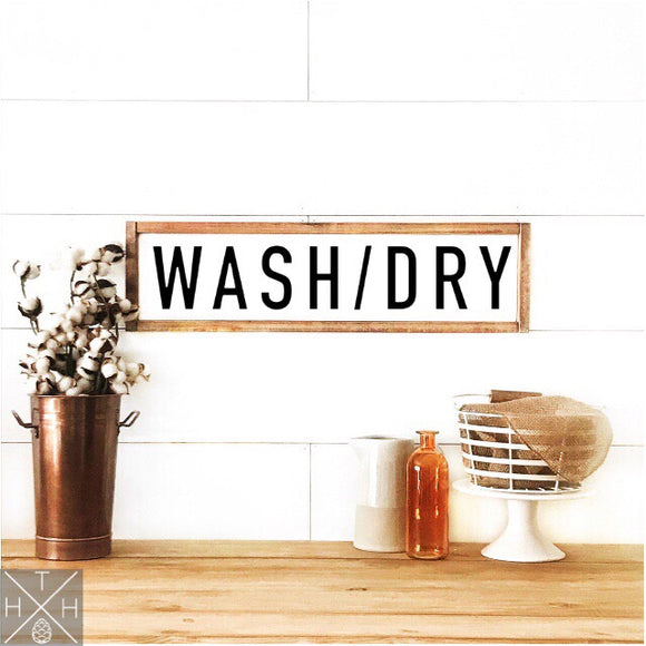 Wash/Dry Handmade Wood Sign