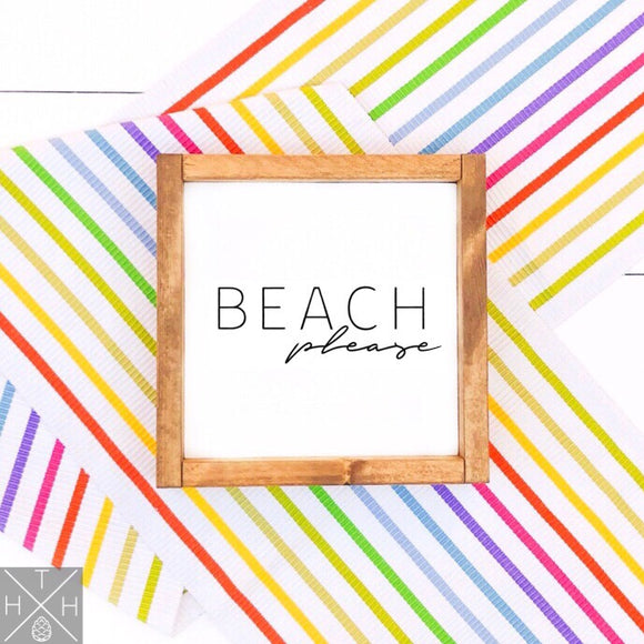 Beach Please Handmade Wood Sign