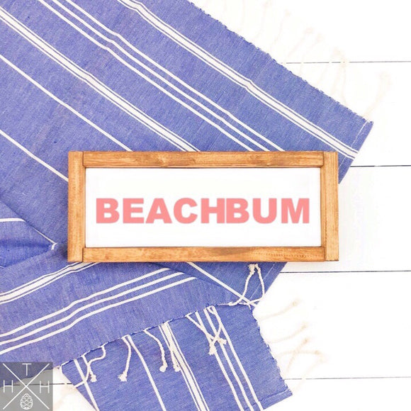 Beach Bum Handmade Wood Sign