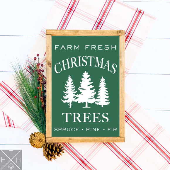 Farm Fresh Christmas Trees Handmade Wood Sign