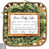 Mimi's Fluffy Coffee Handmade Wood Sign