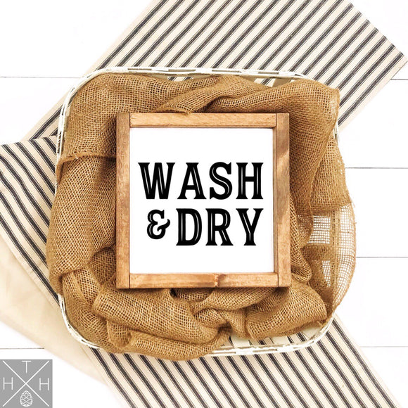 Wash & Dry Simple Handmade Wood Sign