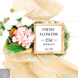 Fresh Flowers Handmade Wood Sign