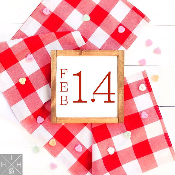February 14 Date Interchangeable Sign Insert  **INSERT ONLY**