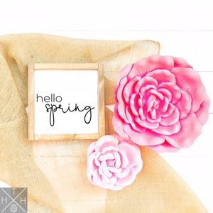 Hello Spring Handmade Wood Sign