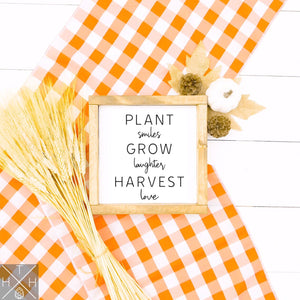 Plant Grow Harvest Handmade Wood Sign