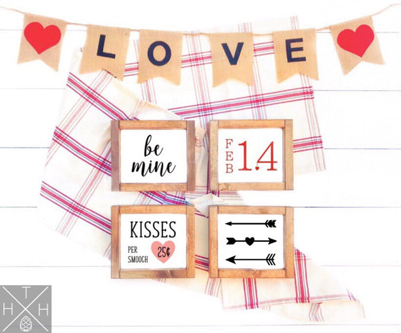 Valentine's Day Minis - Feb 14, Be Mine, Arrows, Kisses Handmade Wood Signs