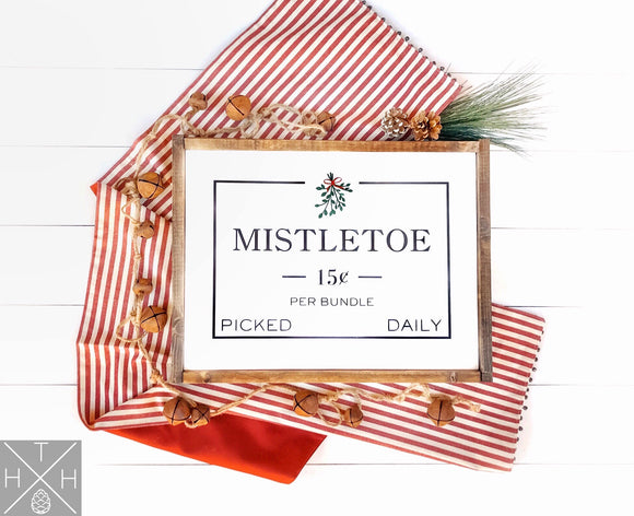 Mistletoe Handmade Wood Sign