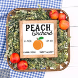 Peach Orchard Handmade Wood Sign