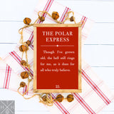 The Polar Express Book Page Quote Handmade Wood Sign