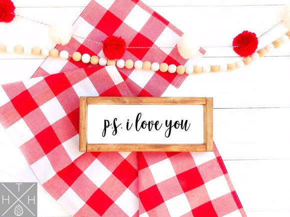 P.S. I Love You Handmade Wood Sign