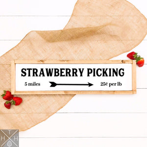 Strawberry Picking Handmade Wood Sign