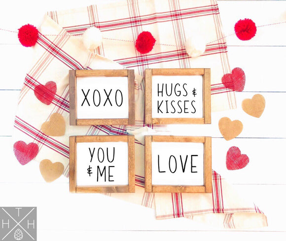 Valentine's Day Minis - XOXO, Hugs & Kisses, You & Me, Love Handmade Wood Signs