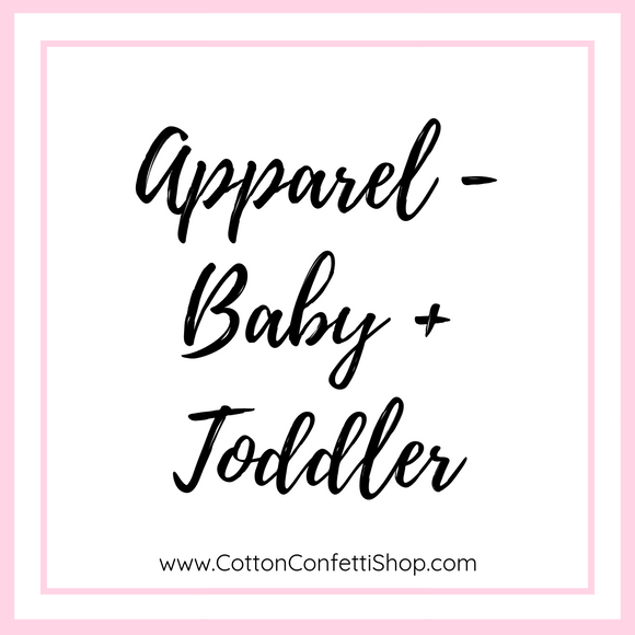 Apparel - Baby and Toddler