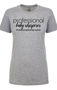 Professional Baby Whisperer Ladies T-shirt