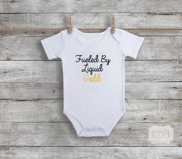 Fueled By Liquid Gold Breastfeeding Baby Bodysuit